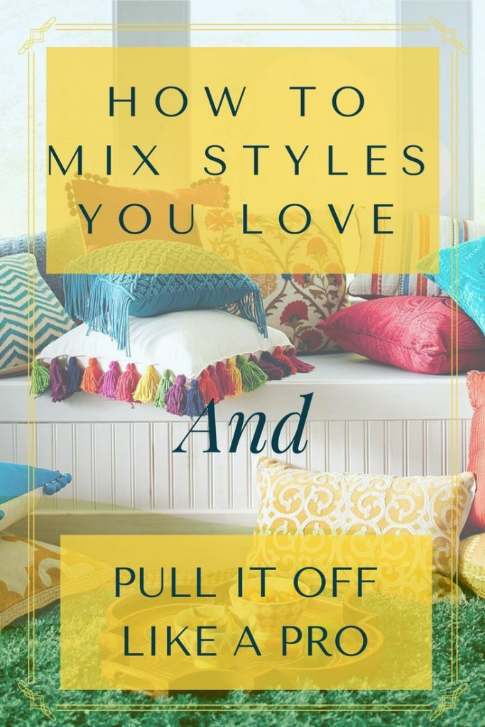 how to mix styles like a pro